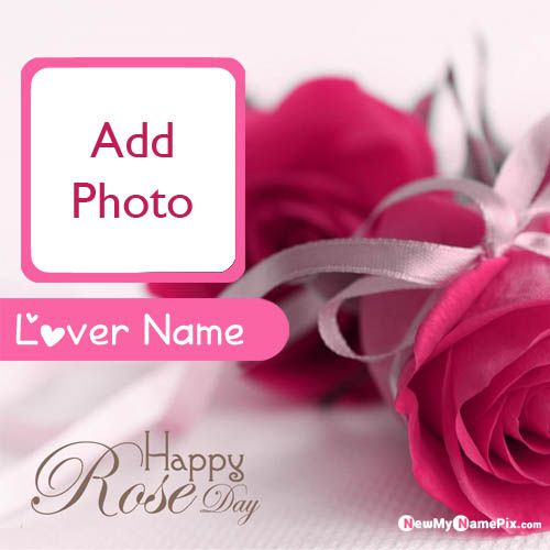 Online Your Lover Name And Photo Generated Rose Day Wishes Pictures