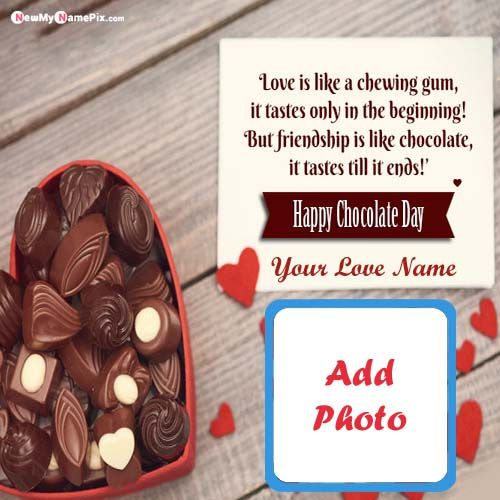 Chocolate Day Wishes Romantic Name And Photo Frame Cards Send