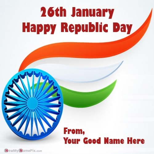 Write Name On Happy Republic Day Greeting Card Send Indian Flag