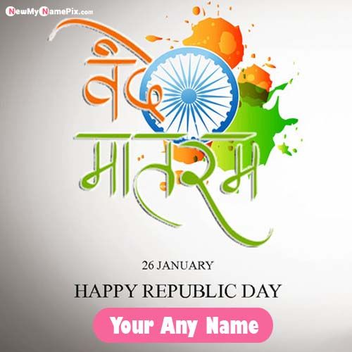 Send Status Happy Republic Day Wishes Indian Flag With Name Pictures