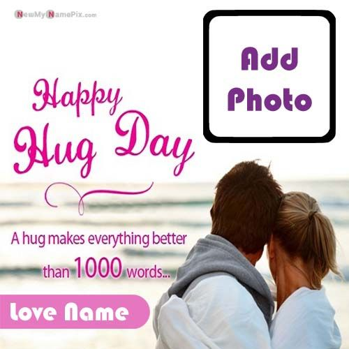 Latest Happy Hug Day Images With Photo And Name Creating