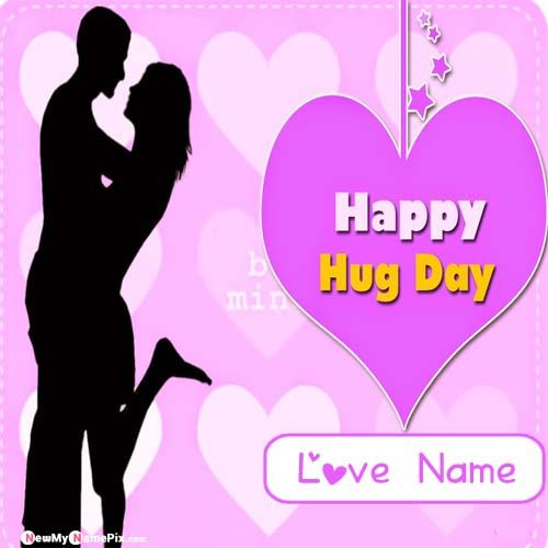 Happy Hug Day Greeting With Name Pictures Create