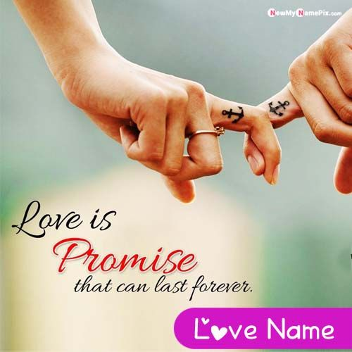 Love Promise Forever With You Name Pictures Create Online