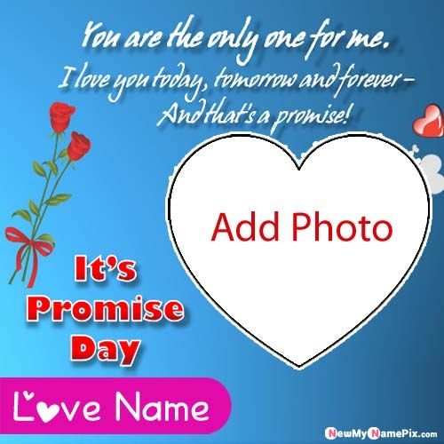 Photo Frame Love Promise Day Wishes Quotes Pictures