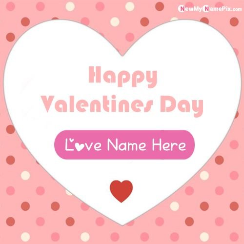 Happy Valentines Day Love Heart Wish Card With Name Pictures