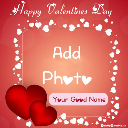 Valentines Day Best Wishes Greeting Card Name And Photo Frames