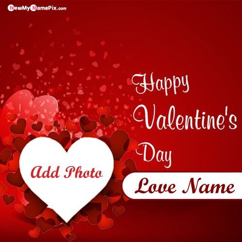 2020 Happy Valentines Day Images With Name & Photo Frame For Lover