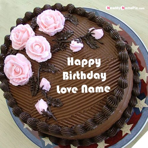 Write name on happy birthday chocolate cake for your love wishes image