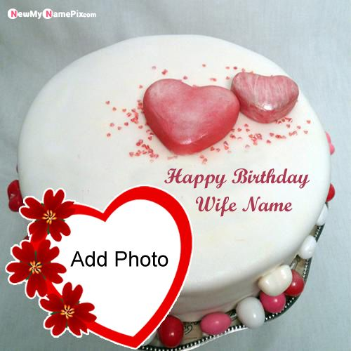 Wife birthday wishes cake with name photo frame create online