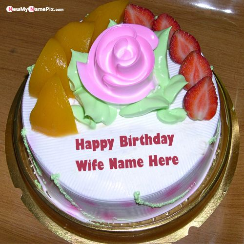 My dear wife name happy birthday cake pictures
