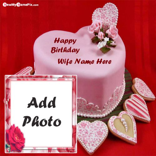 Fine Birthday Cake For Wife Name And Photo Romantic Image Create Funny Birthday Cards Online Aboleapandamsfinfo