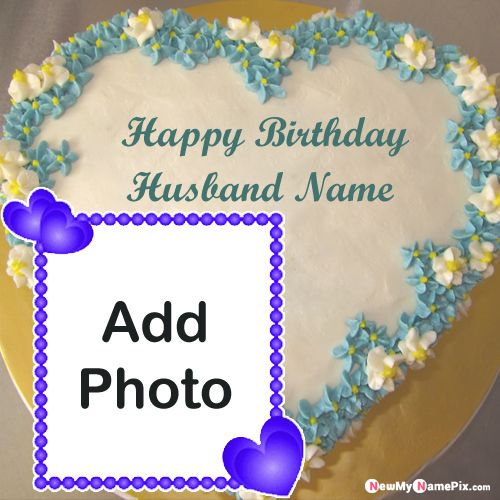 Online photo frame for husband birthday wishes pictures