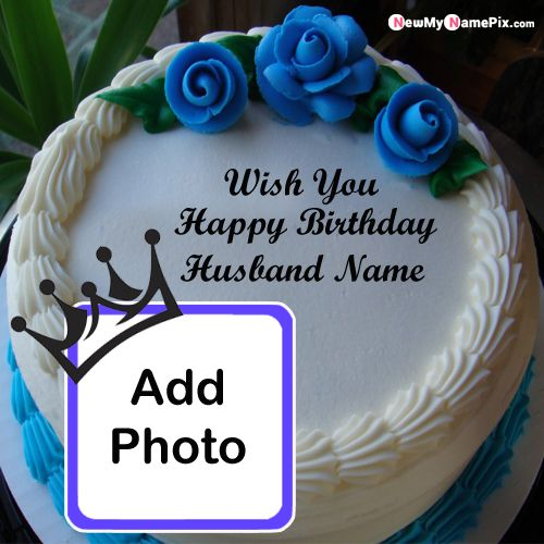 Make Photo Frame Latest Happy Birthday Cake With Husband Name