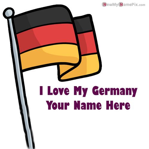 Germany Love My Country Flag Image With Your Name
