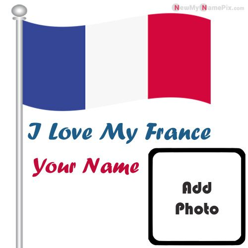 Love My Country France Flag Profile With Your Name And Photo