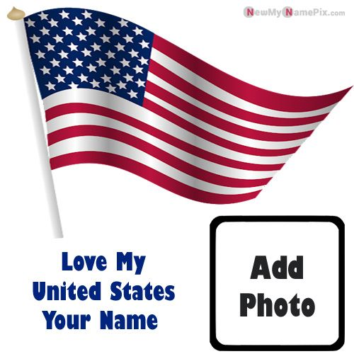 I Love My  United States Flag Whatsapp DP With Name And Photo