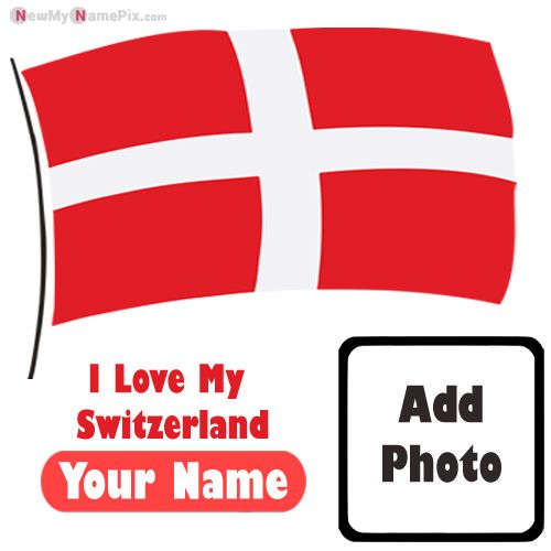 Switzerland Flag Whatsapp DP With Your Name Photo Create