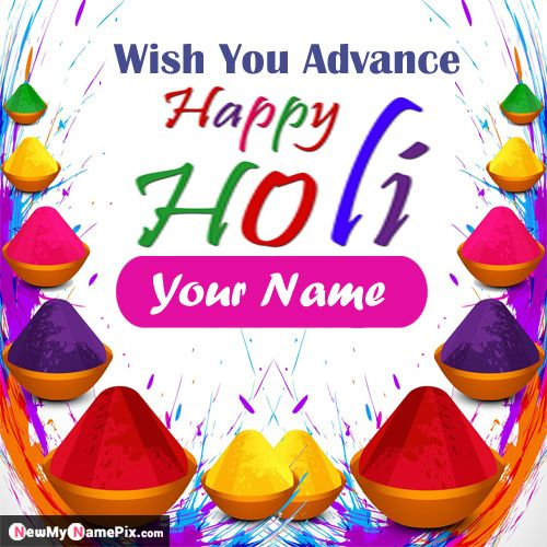 Advance Happy Holi Wishes Images With Name Greeting Card