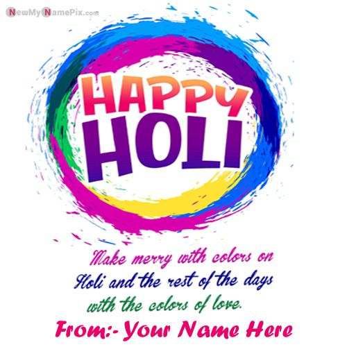 Wish You Happy Holi Beautiful Quotes Pictures On Write Name Wishes
