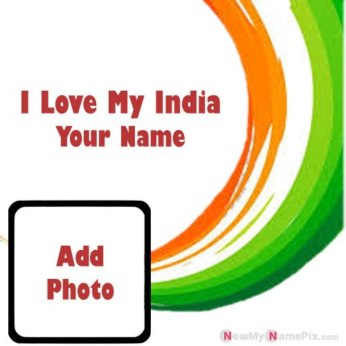 Love India Profile Pictures Download My Name And Photo
