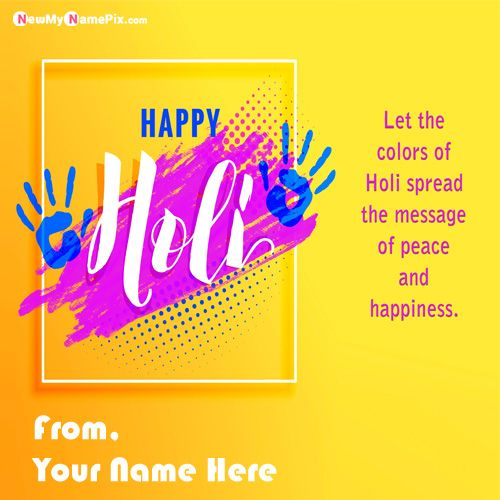 Best Happy Holi My Name Sending Wishes Quotes Images