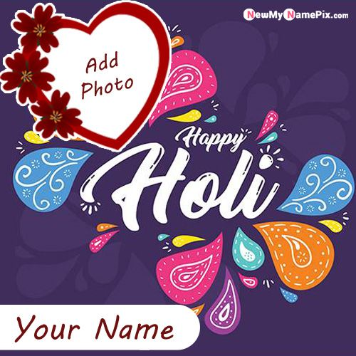 Beautiful 2020 Happy Holi Images With Name Photo Create