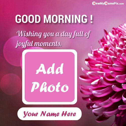 English quotes morning wishes images with your name photo create