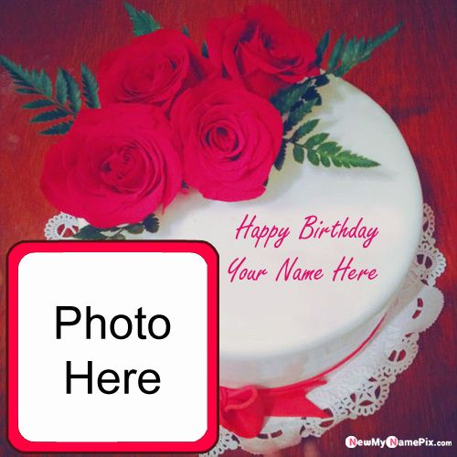 Make your name with photo frame birthday cake wishes pictures download