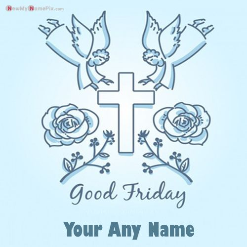 Jesus Christ Wishes Good Friday Images With Name