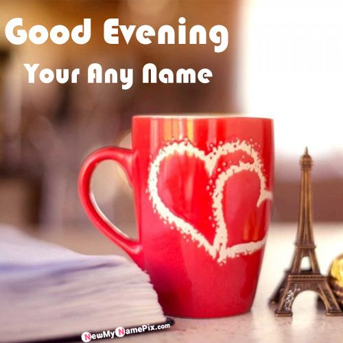 Name wishes good evening image create online free download