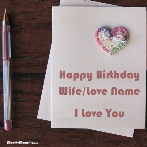 Wife birthday romantic greeting card image with name wishes
