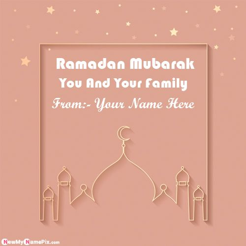 Online Name Write Ramadan Mubarak Wishes Pictures Send