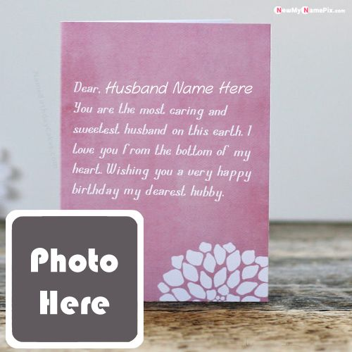 HBD Greeting Card For Husband Name With Photo Wishes