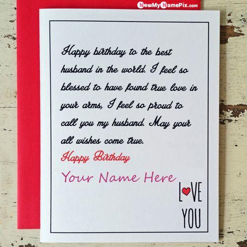 Birthday Wishes Greeting Card For Husband Name Photo Frame Create