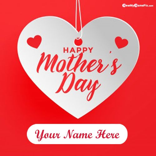 Latest Best Name Wishes Mother's Day Pictures Download