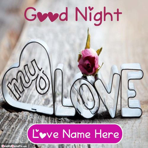 Good night wishes for love name writing best images online creator free
