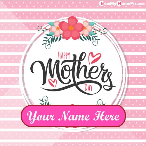 Happy Mothers Day Greeting Card Photo With Name Wishes