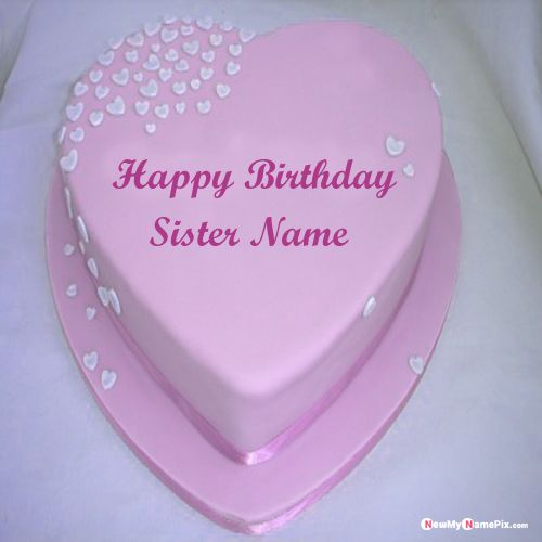 Happy birthday wishes for sister name writing photo create online free