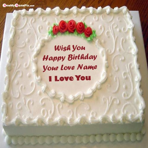 Write my name on personalized love birthday cake wishes images send
