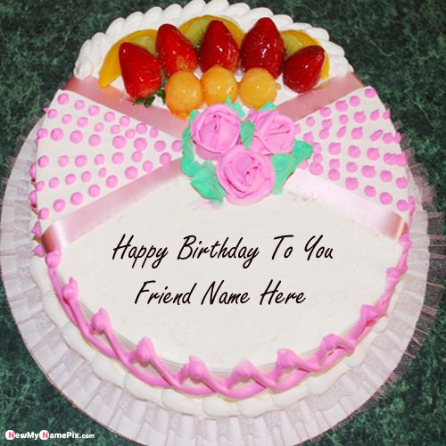 Birthday cake wishes for best friend name write picture creator option