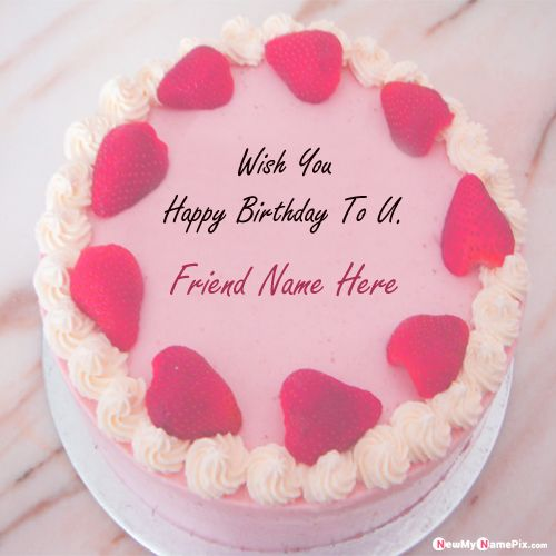 Best friend birthday wishes cake with name writing photos download
