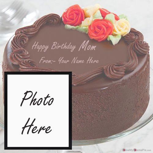 Happy birthday cake wishes for mom name and photo frame download