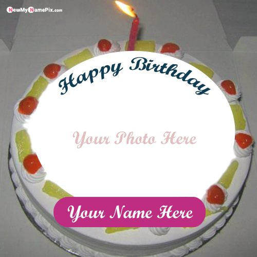 Name with photo frame birthday cake wishes images best collection free