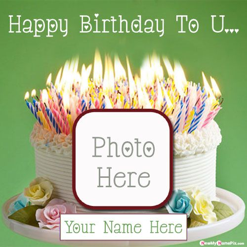 Make photo frame birthday cake images online creator free download