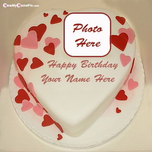 Name and photo frame birthday wishes cake pictures edit personalized