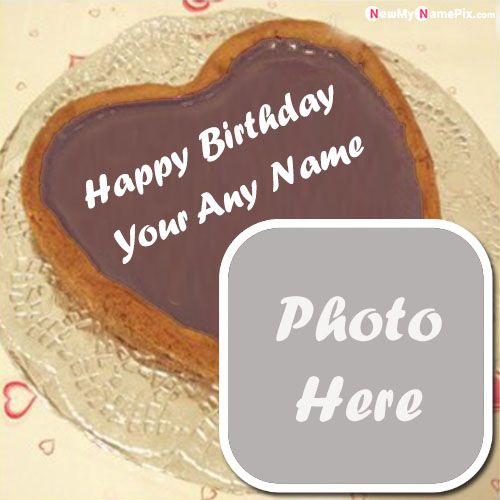 Best happy birthday cake with name and photo frame wishes pictures