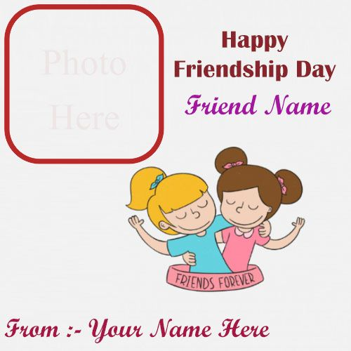Happy friendship day wishes for girl name photo and profile