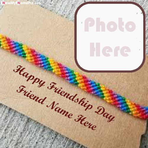 Photo with name write friendship day greeting card free