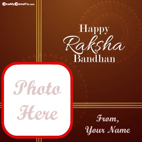 Special name and photo create raksha bandhan pictures online