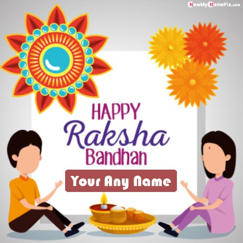 Happy raksha bandhan wishes image with name writing card